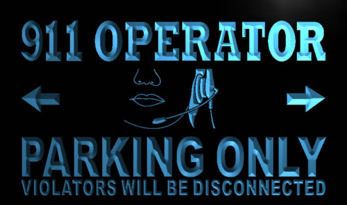911 Operator Parking Only Neon Light Sign