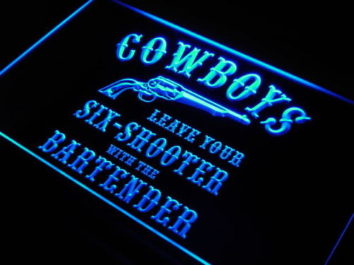 Cowboys Leave Six Shooter LED Sign