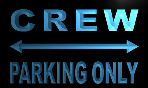 Crew Parking Only Neon Light Sign