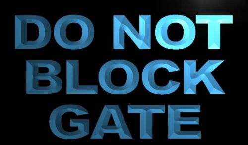 Do Not Block Gate Neon Light Sign