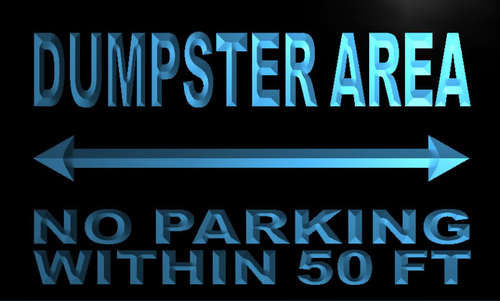 Dumpster Area No Parking Within 50 m Neon Sign