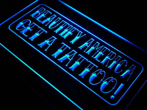 Get a Tattoo Beautify America Neon Light Sign