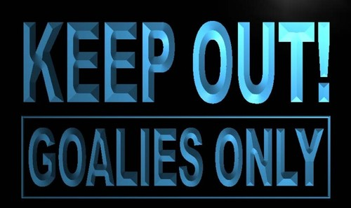Keep out Goalies Only Neon Light Sign