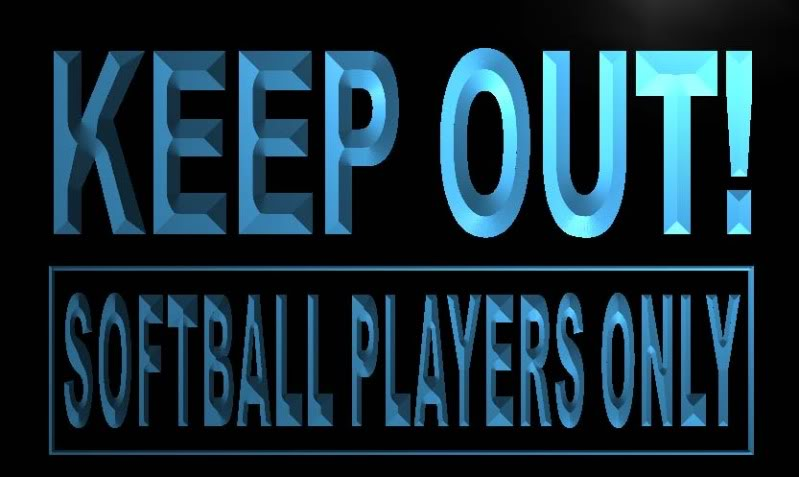 Keep out Softball Players Only Neon Light Sign