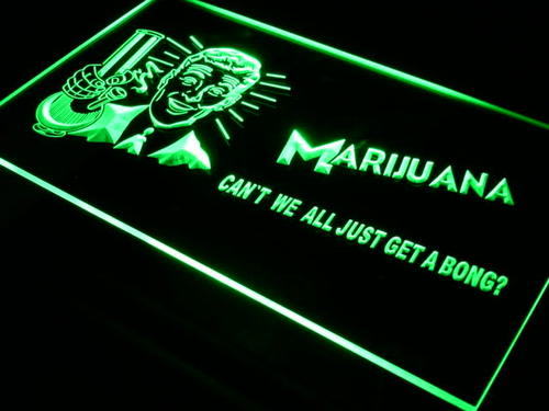 Marijuana High Life Get a Bong Neon Light Sign