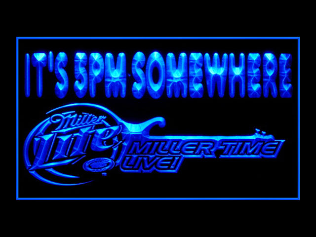 Miller Lite Time Live Guitar IT'S 5PM SOMEWHERE Neon Light Sign