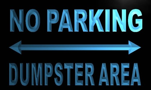 No Parking Dumpster Area Neon Light Sign