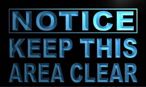 Notice Keep this area Clear Neon Light Sign