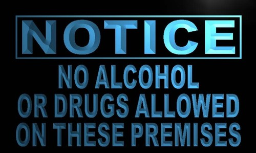 Notice No Alcohol or Drugs