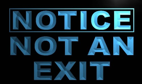 Notice Not an Exit Neon Light Sign