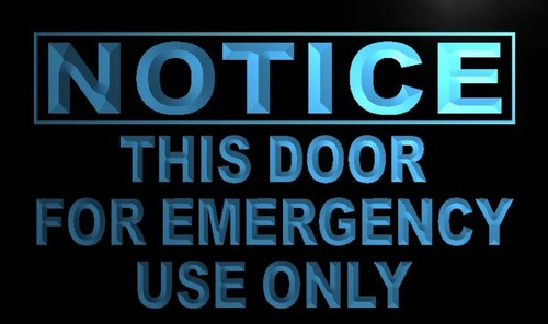 Notice This door for emergency use Neon Sign