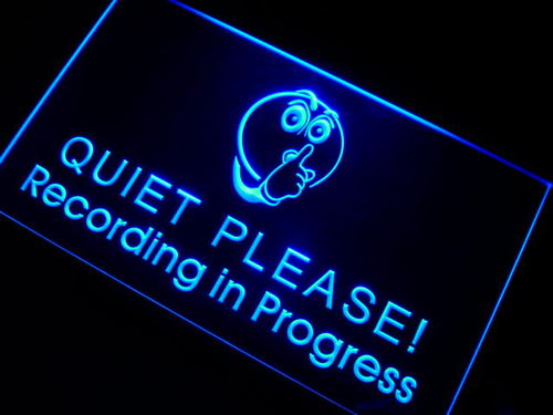 Recording in Progress Quiet Please Neon Sign