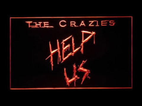 The Crazies LED Neon Sign