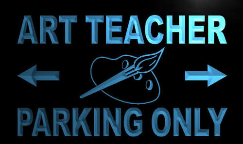Art Teacher Parking Only Neon Light Sign