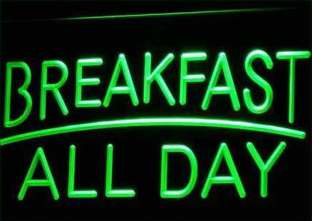BREAKFAST ALL DAY OPEN
