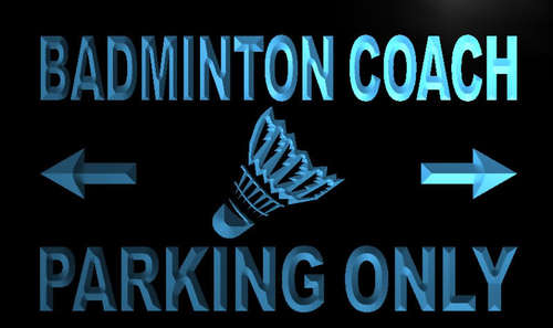 Badminton Coach Parking Only Neon Light Sign