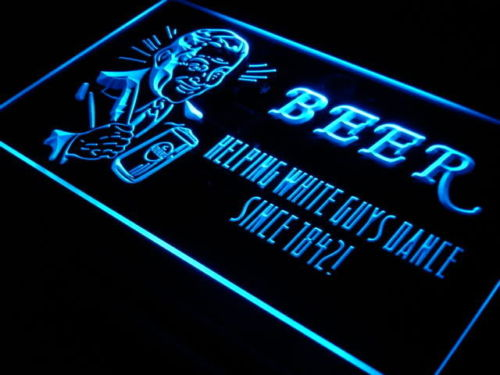 Beer Helping White Guys Dance Bar New Light Sign
