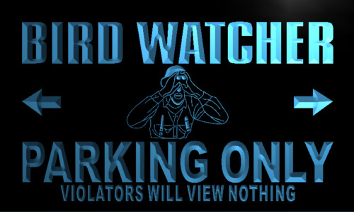 Bird Watcher Parking Only Neon Light Sign