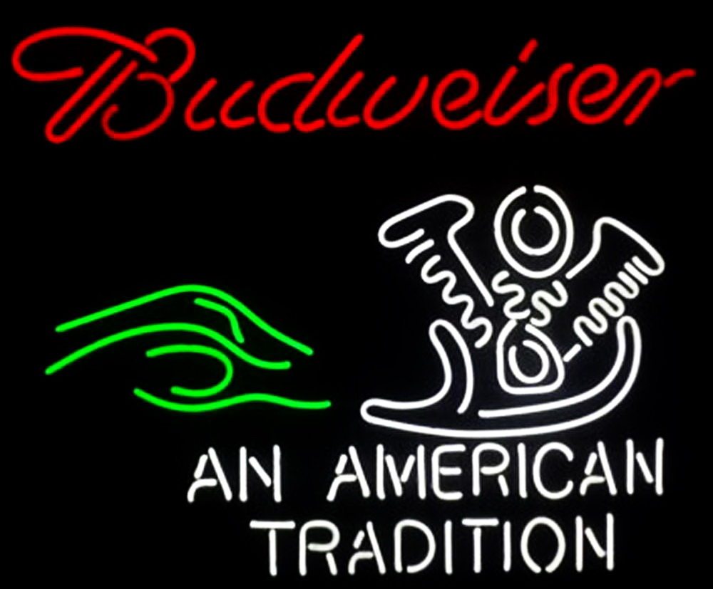Budweiser An American Tradition Neon Sign