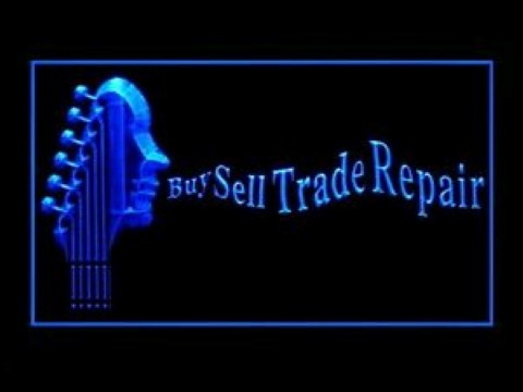 Buy Sell Trade Repair Guitar LED Neon Sign