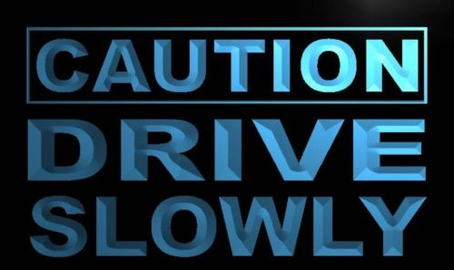 Caution Drive Slowly Neon Light Sign