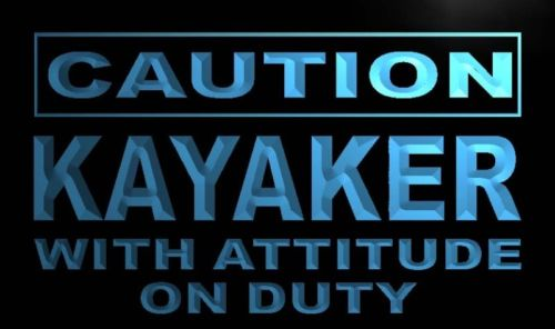 Caution Kayaker with Attitude on Duty Neon Sign