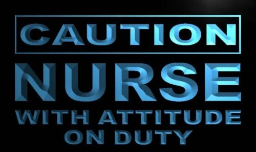 Caution Nurse with attitude on duty Neon Sign
