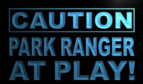 Caution Park Ranger Attitude on duty Neon Sign - Click Image to Close