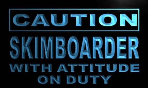 Caution Skim boarder with attitude on Duty Neon Light Sign