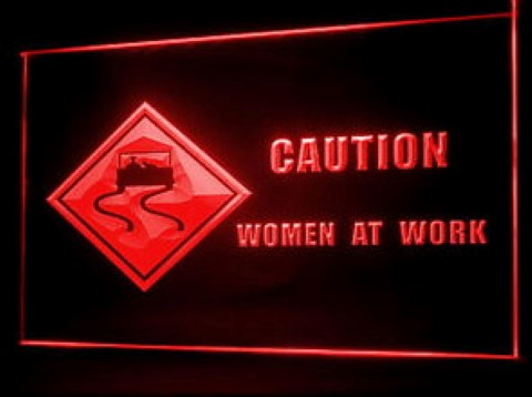 Caution Women at Work LED Neon Sign