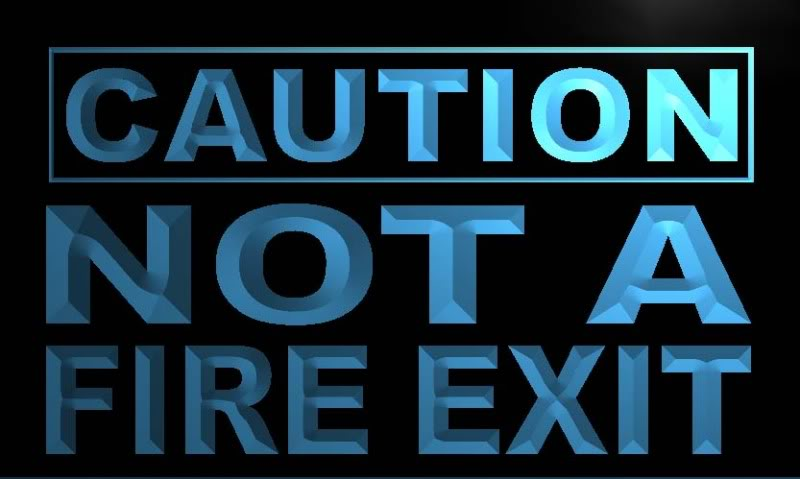 Caution not a fire exit Neon Light Sign