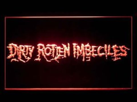 Dirty Rotten Imbeciles LED Neon Sign