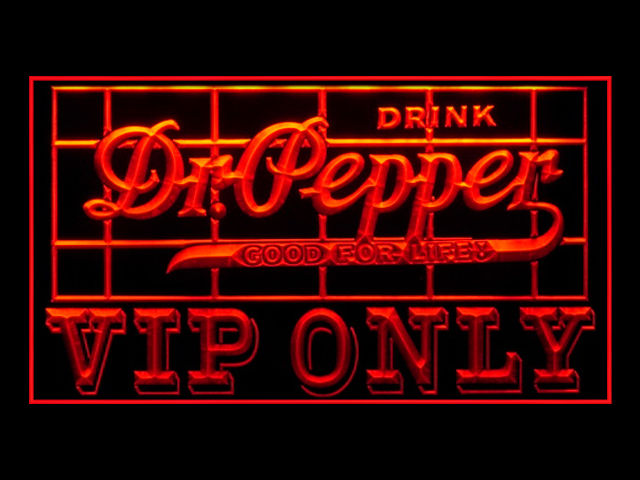 Dr Pepper VIP ONLY Neon Light Sign