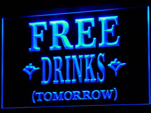 FREE DRINKS TOMORROW Beer Bar Neon Light Sign