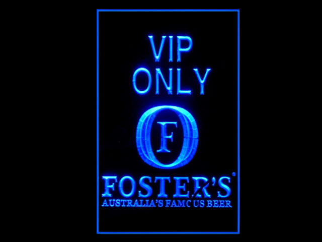 Fosters Australias Famous Beer VIP ONLY Tall Sign