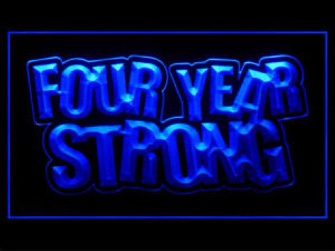 Four Year Strong LED Neon Sign