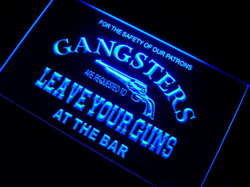 Gangsters Leave Your Guns at Bar Neon Sign