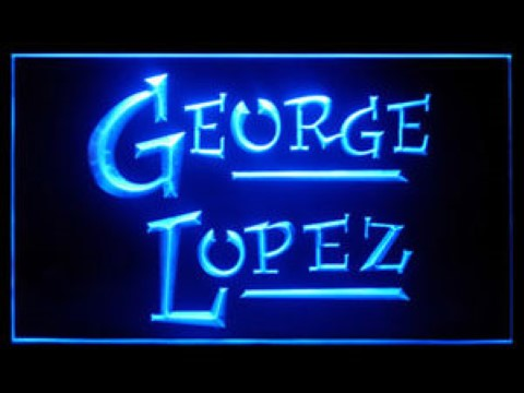 George Lopez LED Neon Sign