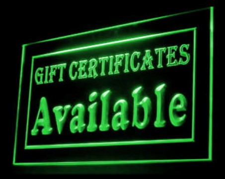 Gift Certificates Available LED Neon Sign