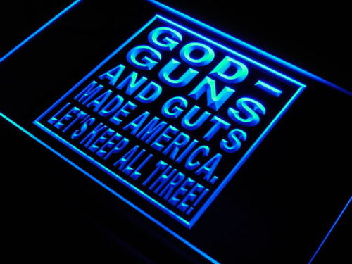 God Guns Guts Made America Bar Beer Light Sign