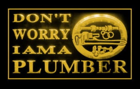 I Am Plumber Dont Worry LED Neon Sign