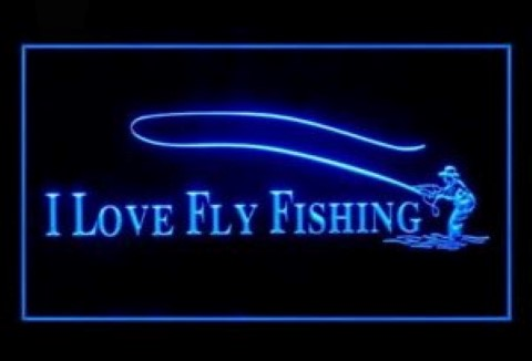I Love Fly Fishing LED Neon Sign
