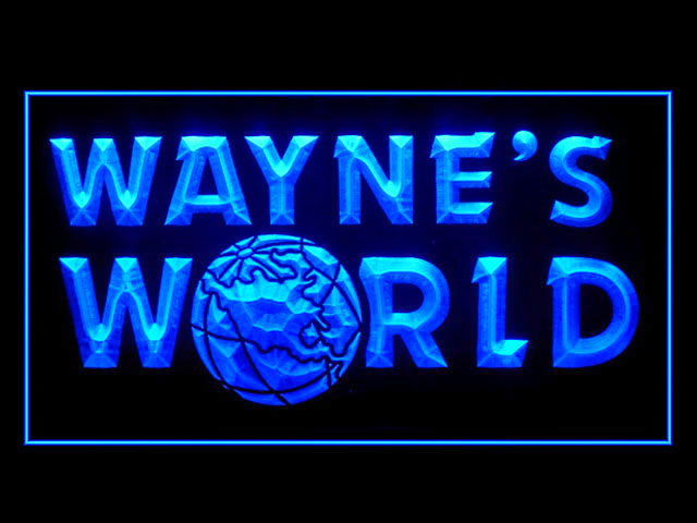 Wayne's World Neon Light Sign