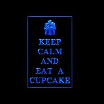 Keep Calm Eat Cupcakes LED Neon Sign