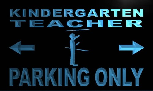 Kindergarten Teacher Parking Only Neon Sign