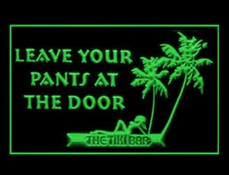 Leave Your Pants At the Door LED Neon Sign
