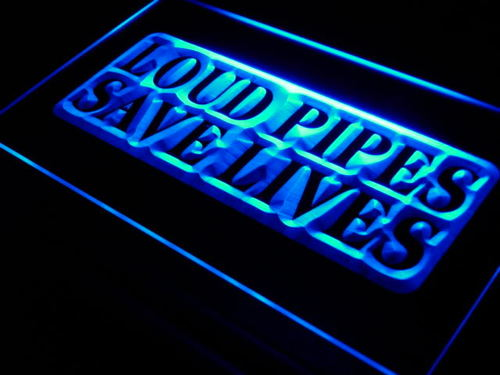 Loud Pipes Save Lives Bar Beer Neon Light Sign