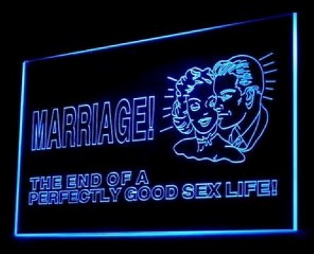 Marriage End Of Perfect Good Sex Life LED Neon Sign