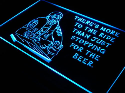 More To The Ride LED Light Sign