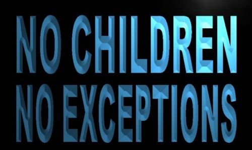 No Children No Exceptions Neon Light Sign